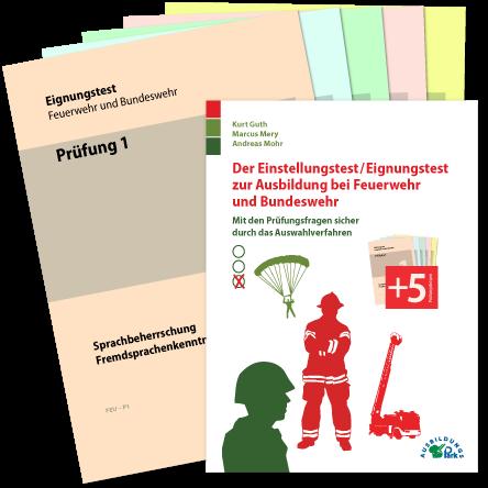 Der Eignungstest / Einstellungstest zur Ausbildung bei Feuerwehr und Bundeswehr